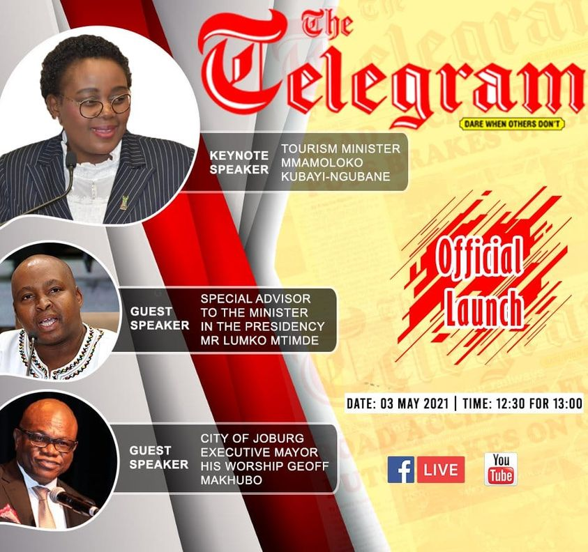Remarks by the Minister of Tourism, Mmamoloko Kubayi-Ngubane, at launch of Telegram Newspaper